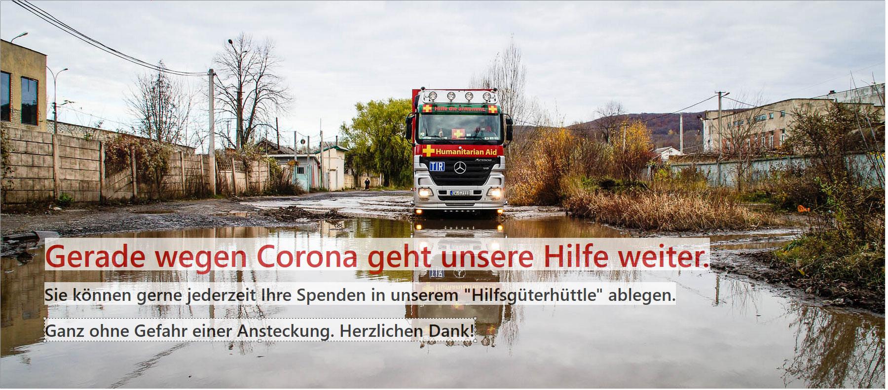 Auch in Zeiten von Corona hilft DHHN und führt Hilfstransporte durch